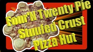 Pizza Hut Four n Twenty Pie Stuffed Crust - Taste Test