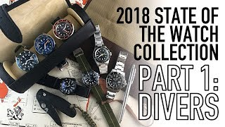 My Watch Collection 2018 Part 1 - Divers - Seiko, Rolex, Tudor, Squale, NTH