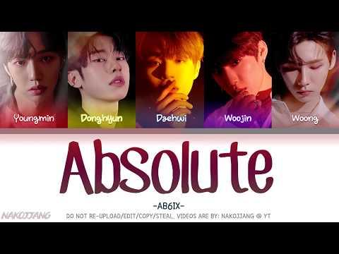 AB6IX (에이비식스) – Absolute (Color Coded Lyrics Eng/Rom/Han/가사)