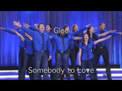 Somebody to Love Glee Cast Version