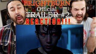 BRIGHTBURN - TRAILER #2 REACTION!!!