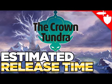Release Time for Pokemon Sword & Shield DLC Crown Tundra