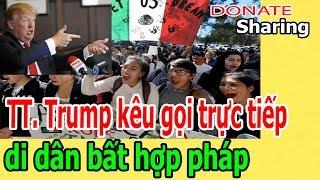 Donate Sharing | TT. Trump k,ê,u gọi trực tiếp T,Ố,NG CỔ d,i d,â,n b,ấ,t hợp ph,á,p