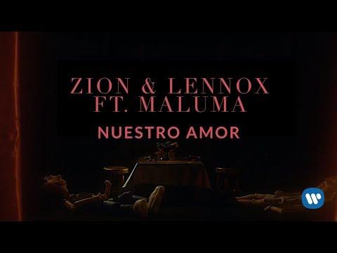 Zion & Lennox - Nuestro Amor (Feat. Maluma) | Letra Oficial