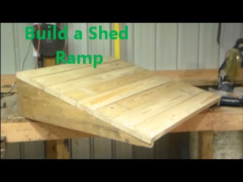 Build A Shed Ramp Youtube