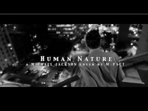 "m-pact - ""Human Nature"" by Michael Jackson (a cappella cover)"