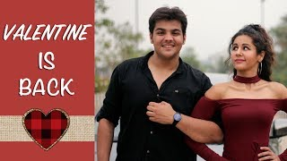 Valentine Is Back | Ashish Chanchlani