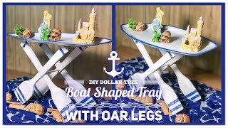DIY Dollar Tree Boat Shaped Tray With Oar Legs - Summer, Beach, Nautical, Coastal Farmhouse Decor