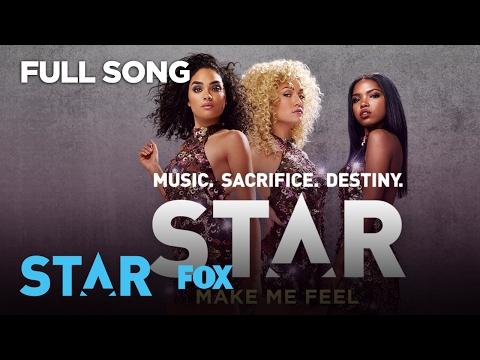 Make Me Feel (Full Song) | Season 1 | STAR
