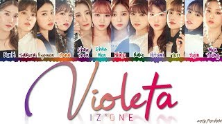IZ*ONE (아이즈원) - 'VIOLETA' (비올레타) Lyrics [Color Coded_Han_Rom_Eng]
