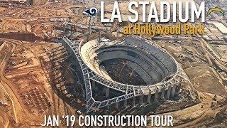 Rams Chargers LA Stadium Tour Latest Look 👀 Jan '19
