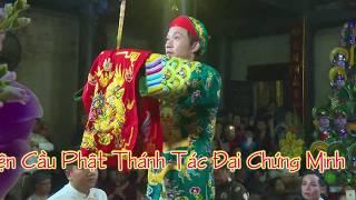 Đồng Đền _ Nguyễn Võ Hoài Linh / Quan Giám Sát / Hát Văn Thanh Long 2018