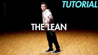 How to do the Lean (Hip Hop Dance Moves Tutorial) | Mihran Kirakosian