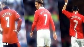 Manchester United Number 7: Cantona - Beckham - Ronaldo