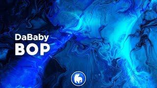 DaBaby - BOP (Clean - Lyrics)