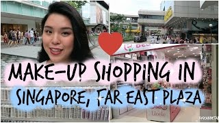 Come Makeup Shopping with Me in Singapore | EP 2: Far East Plaza!