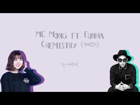 MC MONG - Chemistry (케미) ft. Eunha (Color-Coded-Lyrics (Han/Rom/Eng))