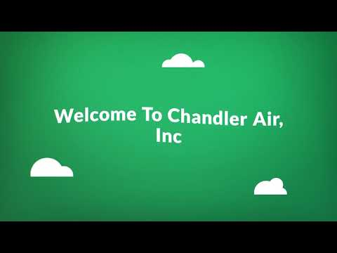 Chandler Air, Inc : Gilbert Hvac Repair Service