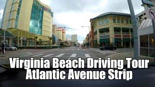 Virginia Beach Driving Tour (Atlantic Ave. Strip) Oceanfront.