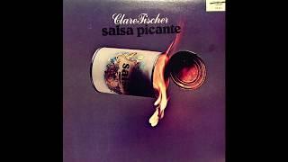 Clare Fischer – Salsa Picante (Discovery, 1980) Full Album [LatinJazz]