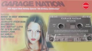 DJ Luck & MC's Neat, Viper & CKP – Garage Nation, 4th Birthday – 25.08.2001