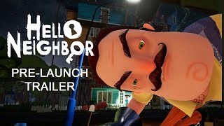 Hello Neighbor - Pre-Launch Teaser Trailer