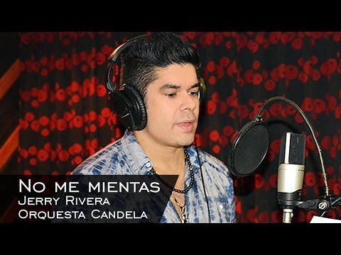 Orquesta Candela y Jerry Rivera - No me mientas (Video Oficial)