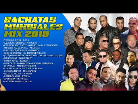 Mix Bachatas Mundiales 2019