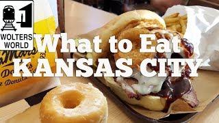 Kansas City - What to Eat in Kansas City