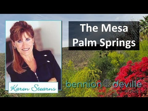 The Mesa Palm Springs History