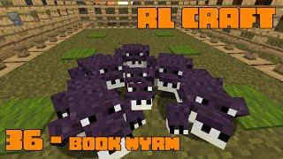 RLCraft 36 - Book Wyrm