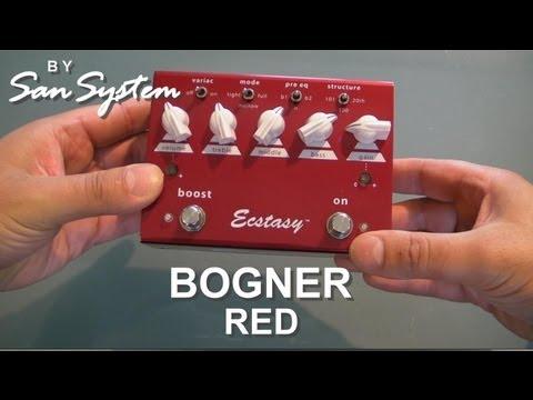 BOGNER Ecstasy RED - Part 1/2