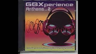 GBXperience Anthems Vol 2 - Full Album
