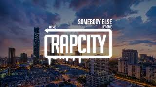 Jerome - Somebody Else