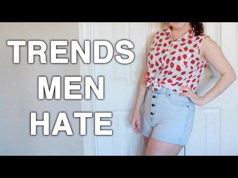 Trends Men Hate