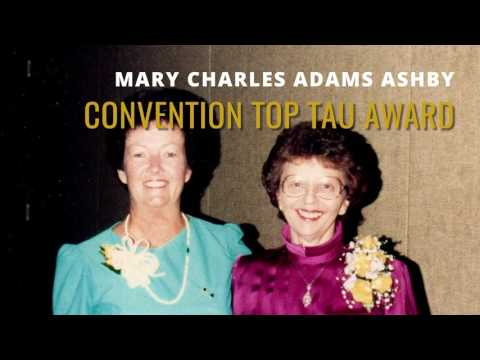 Mary Charles Adams Ashby Convention Top Tau Award