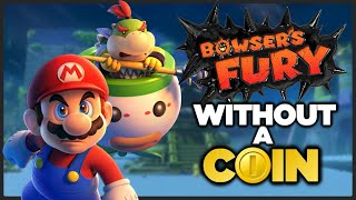 Is it possible to beat Bowser's Fury WITHOUT A COIN?