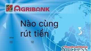 Rút tiền, chuyển tiền tại agribank