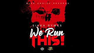 Sikka Rymes - We Run This (Official Audio)