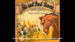 """Steve Martin & the Steep Canyon Rangers: """"Me and Paul Revere"""""""