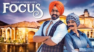 Focus – Jassimran Singh Keer
