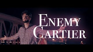ENEMY - CARTIER [Official 4K Video]