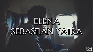 Sebastián Yatra - Elena (Letra)