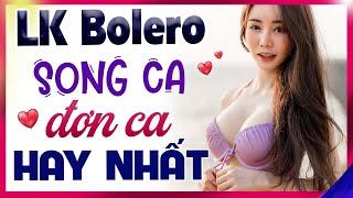 Tổng Hợp Bolero Nhạc Sến Song Ca Đơn Ca Hay Nhất Thị Trường😜 Nhạc Vàng Bolero  Đẳng Cấp Cao