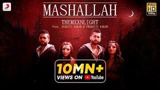 Video Mashallah - THEMXXNLIGHT  - Sukriti Kakar