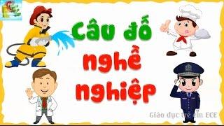 Câu đố vui cho bé lớp 2 về nghề nghiệp tiếng Việt dành cho thiếu nhi | giáo dục sớm cho trẻ em
