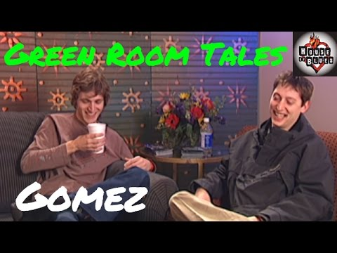 Gomez | Green Room Tales | House of Blues