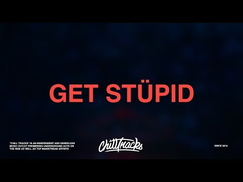 bülow – Get Stüpid (Lyrics)