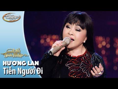 Tiễn Người Đi - Hương Lan (Live Show Hương Lan - Một Đời Sân Khấu)