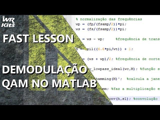 DEMODULAÇÃO QAM NO MATLAB | Fast Lesson #147
